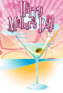 Martini on the Beach Mother's Day Card